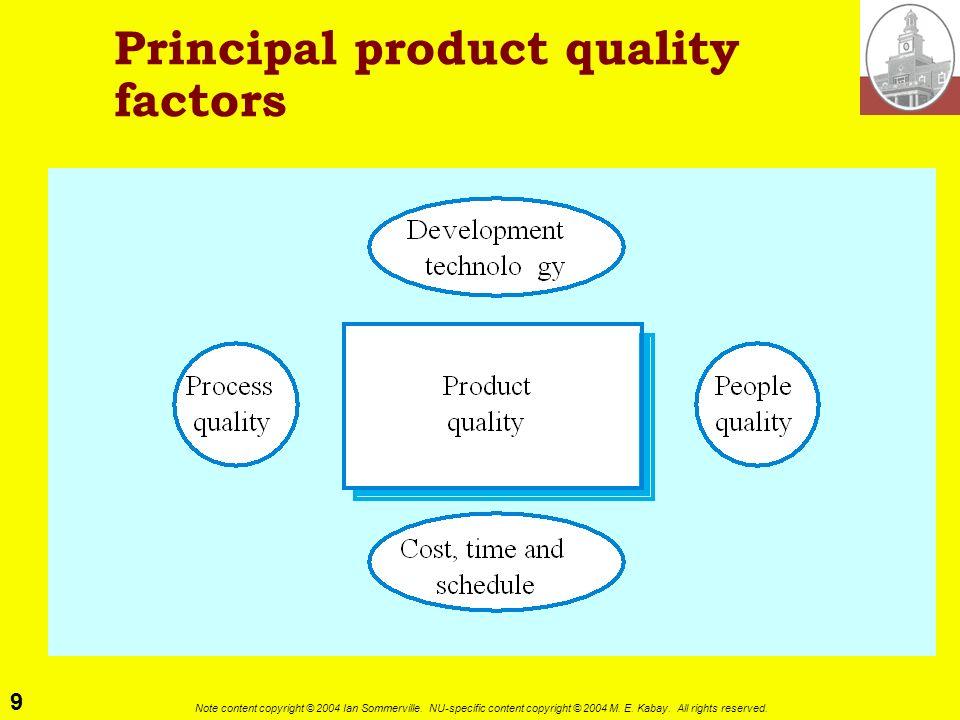 Principal product quality factors