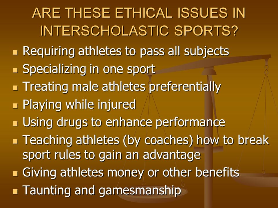 current ethical issues in sports 5 of the biggest issues in sports medicine written by carrie  though consolidation is the current trend, and a strong one, sports medicine physicians have to .