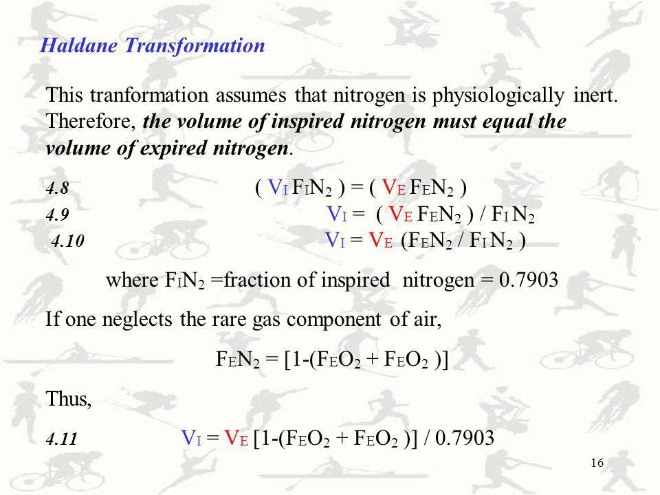 where FIN2 =fraction of inspired nitrogen = 0.7903