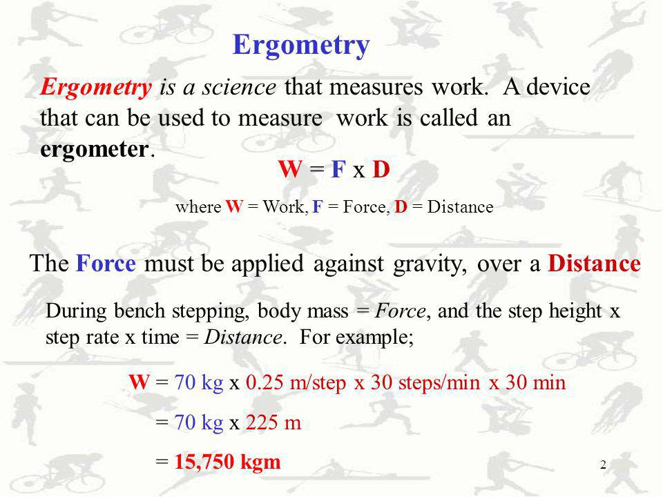 where W = Work, F = Force, D = Distance