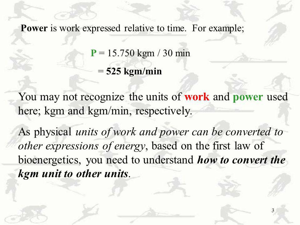 Power is work expressed relative to time. For example;
