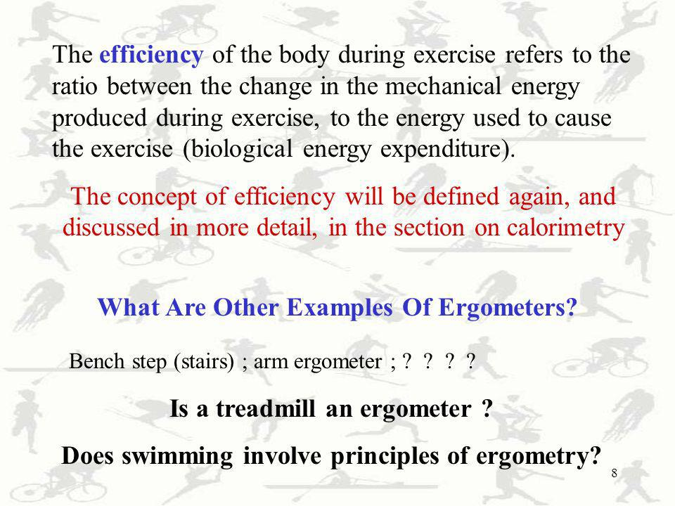 What Are Other Examples Of Ergometers