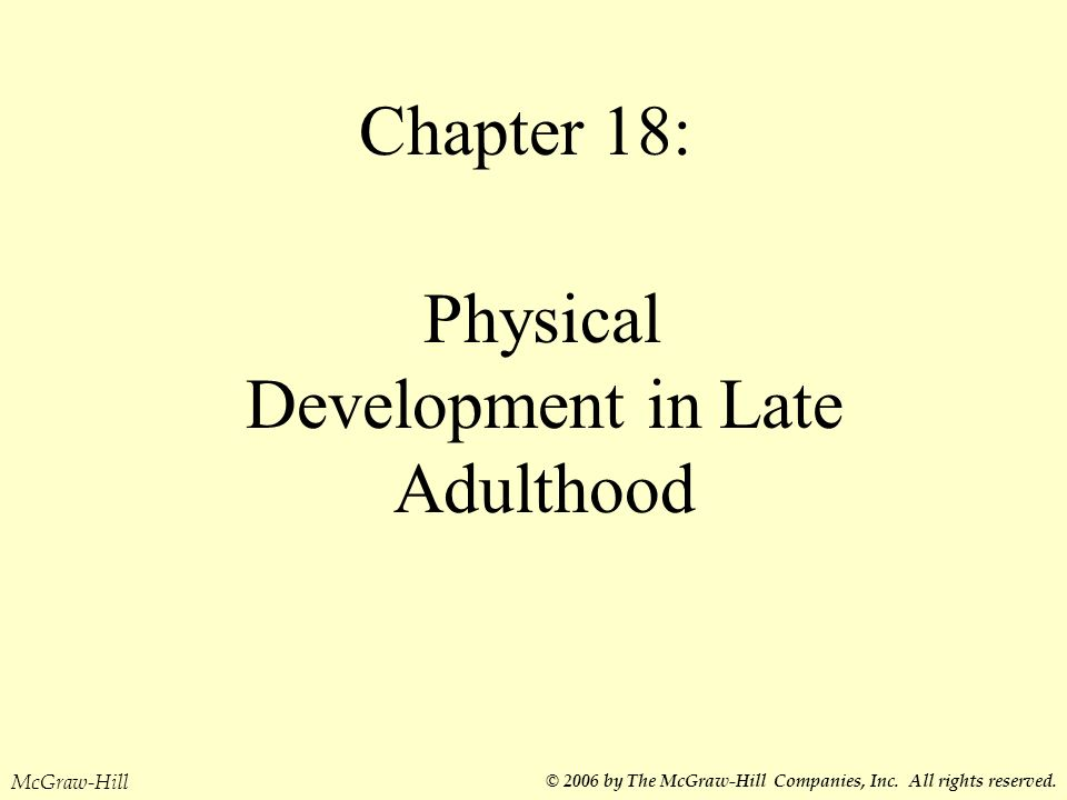 Physical Development in Late Adulthood