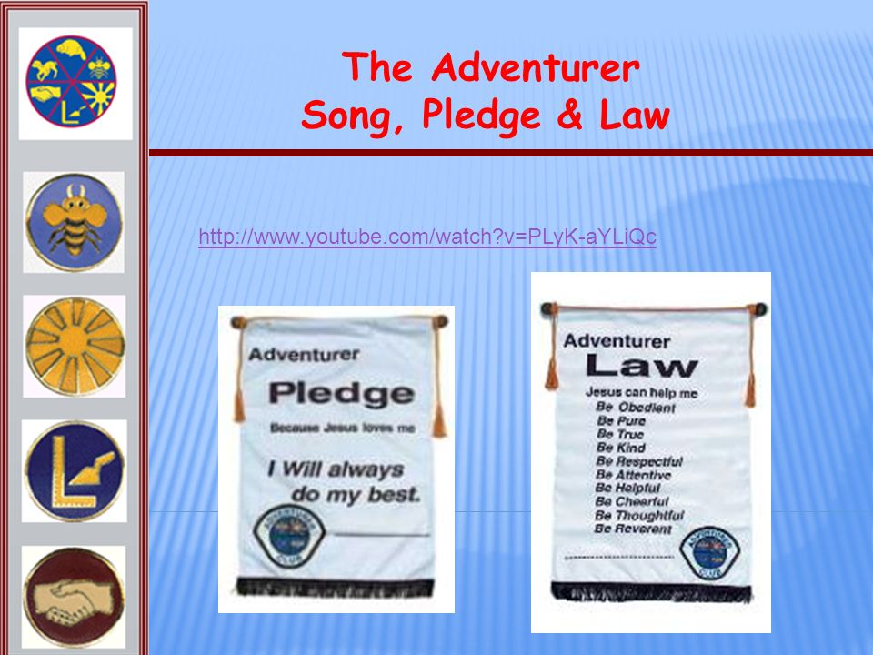 The Adventurer Song, Pledge & Law