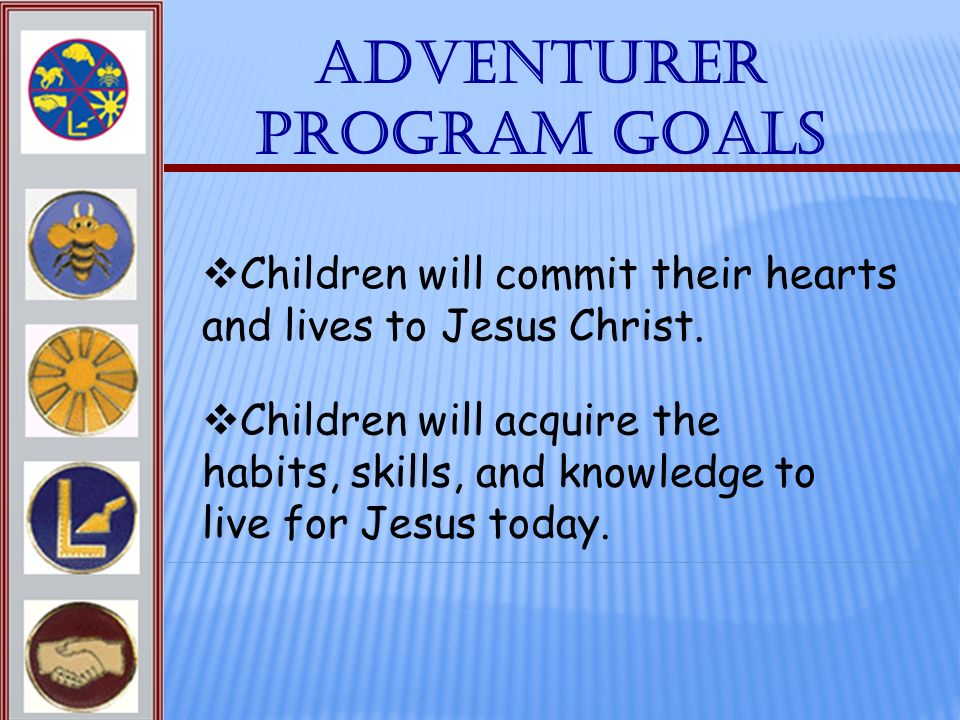 Adventurer Program Goals