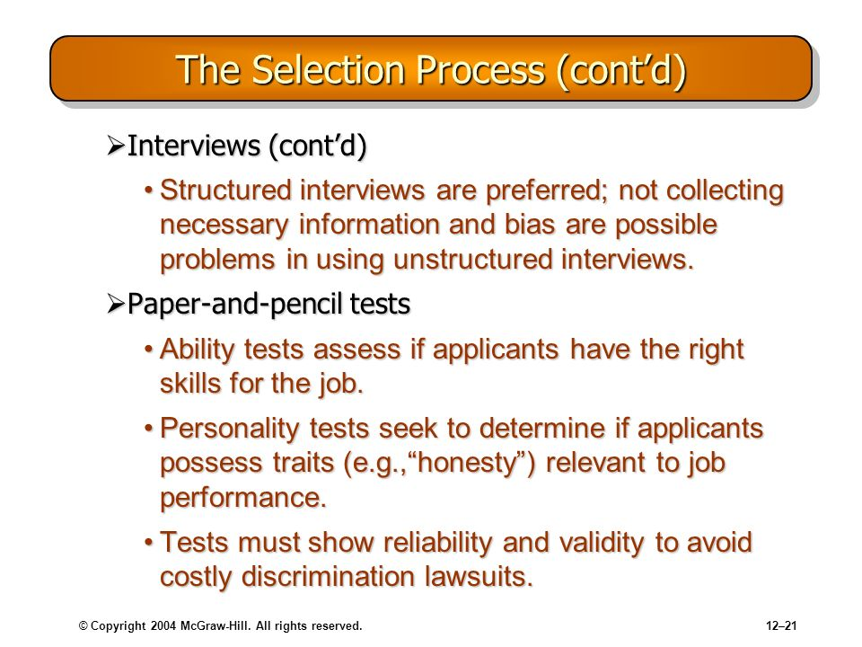 The Selection Process (cont'd)