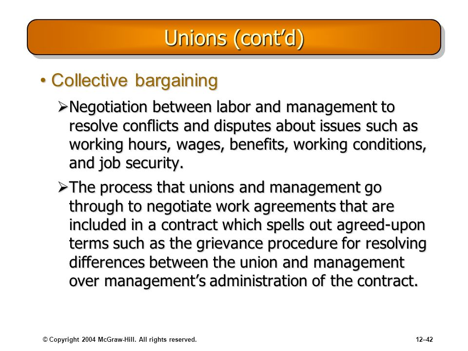 Unions (cont'd) Collective bargaining