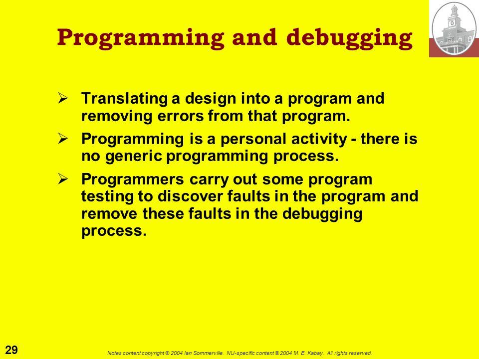 Programming and debugging