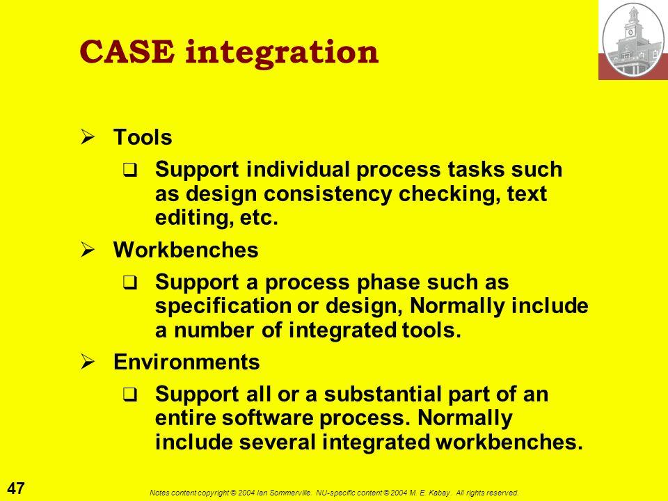 CASE integration Tools