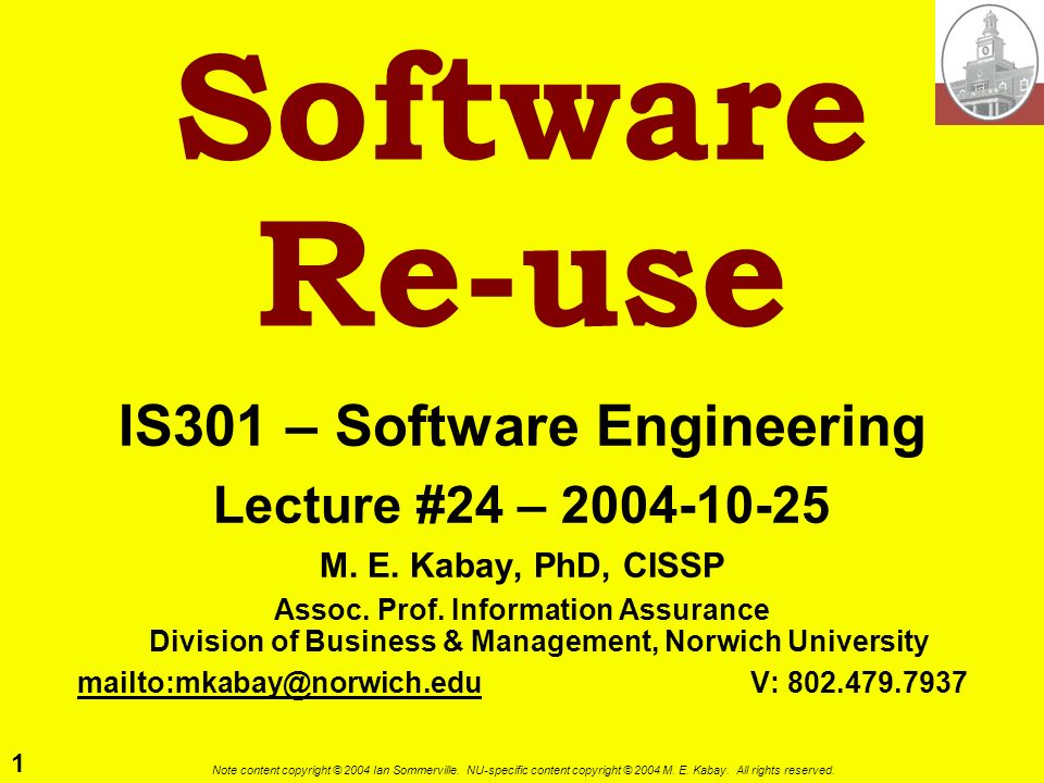 IS301 – Software Engineering mailto:mkabay@norwich.edu V: 802.479.7937