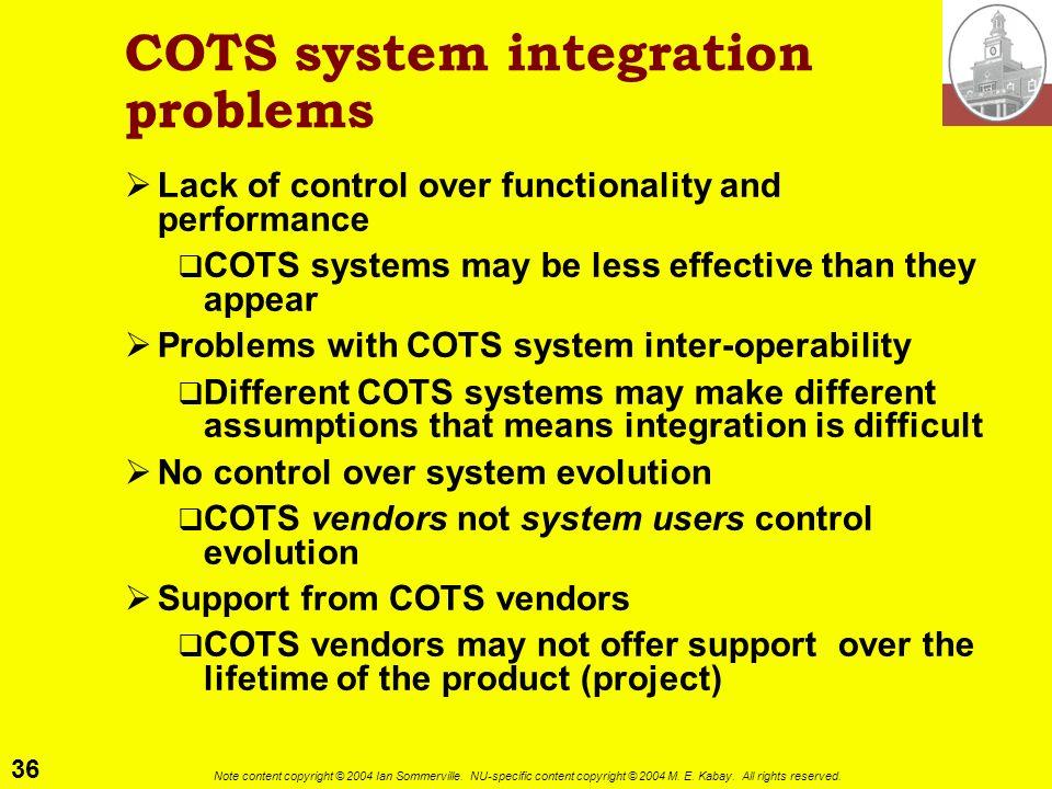COTS system integration problems