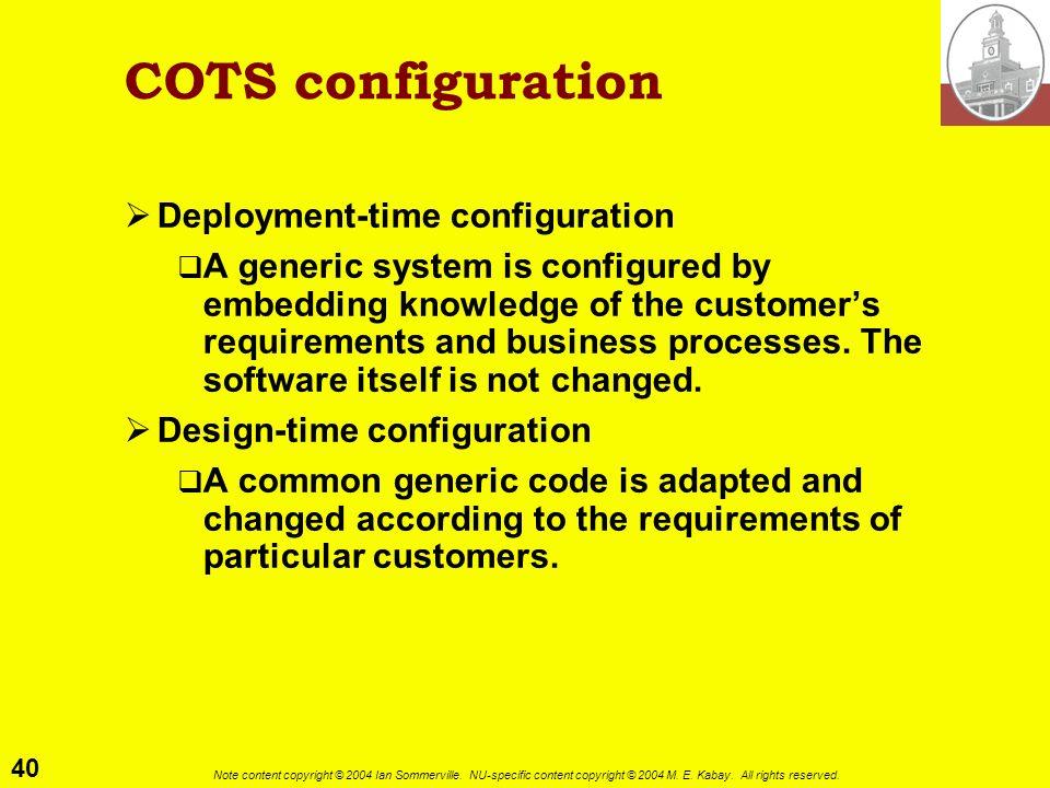 COTS configuration Deployment-time configuration