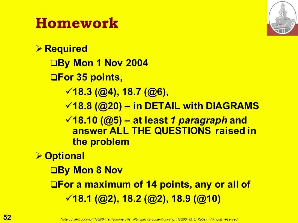 Homework Required By Mon 1 Nov 2004 For 35 points,