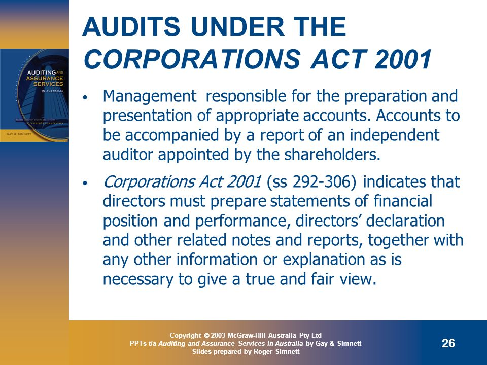 AUDITS UNDER THE CORPORATIONS ACT 2001