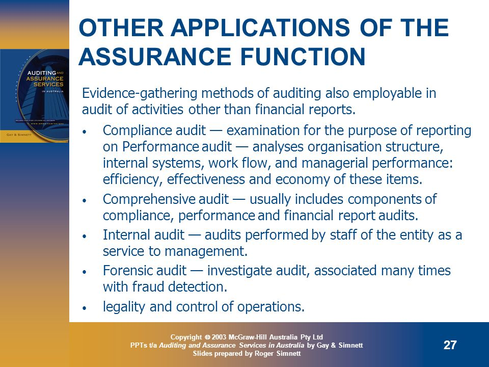 OTHER APPLICATIONS OF THE ASSURANCE FUNCTION
