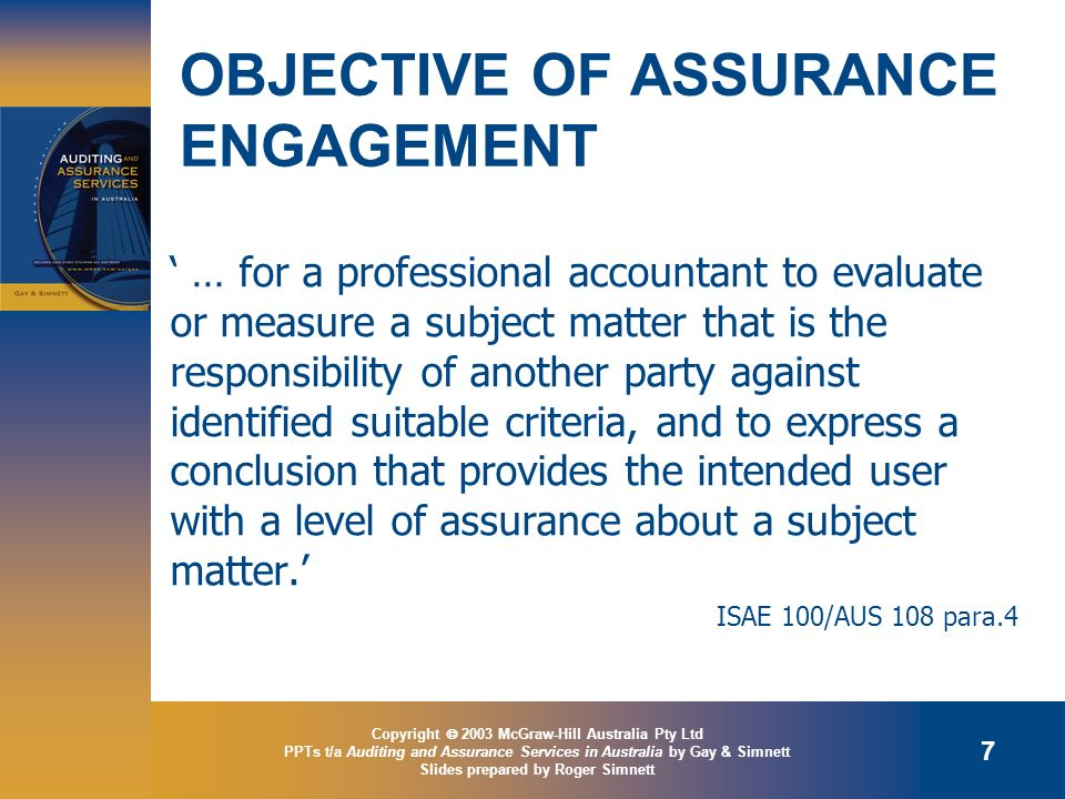 OBJECTIVE OF ASSURANCE ENGAGEMENT