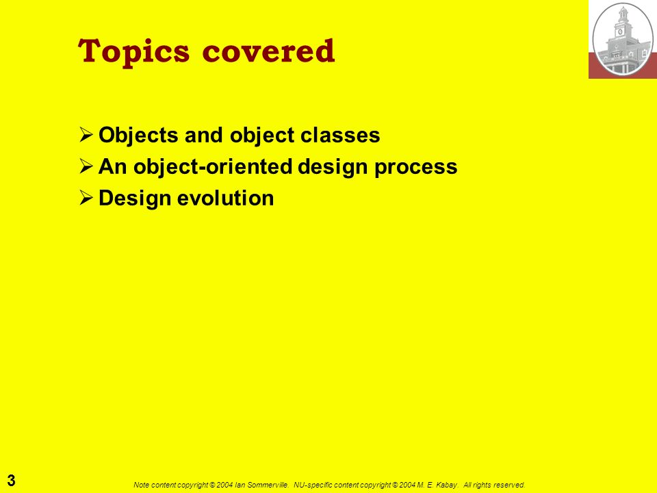 Topics covered Objects and object classes