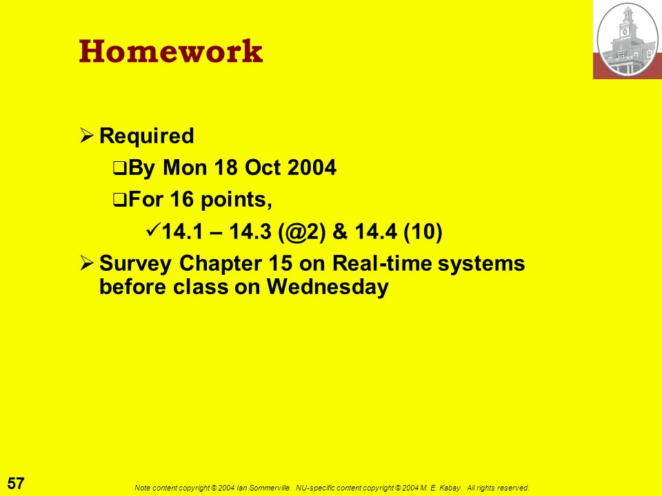 Homework Required By Mon 18 Oct 2004 For 16 points,