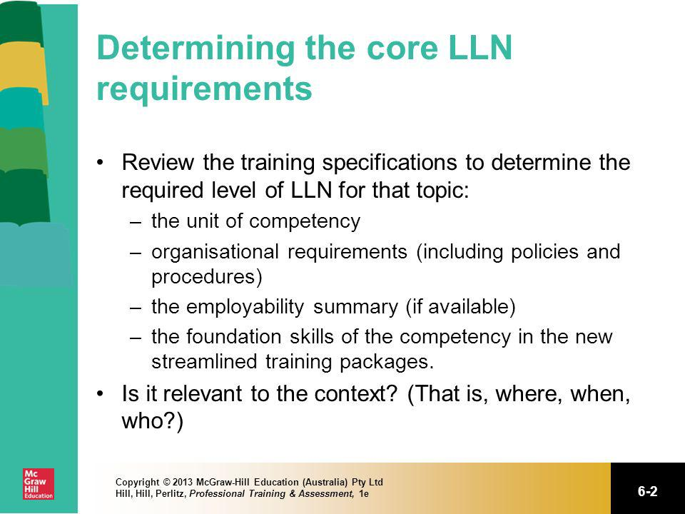 Determining the core LLN requirements