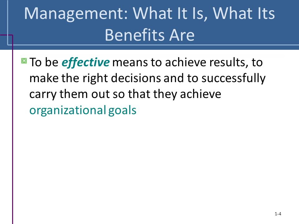 Management: What It Is, What Its Benefits Are