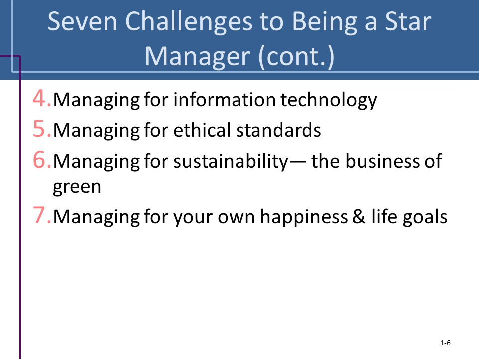Seven Challenges to Being a Star Manager (cont.)