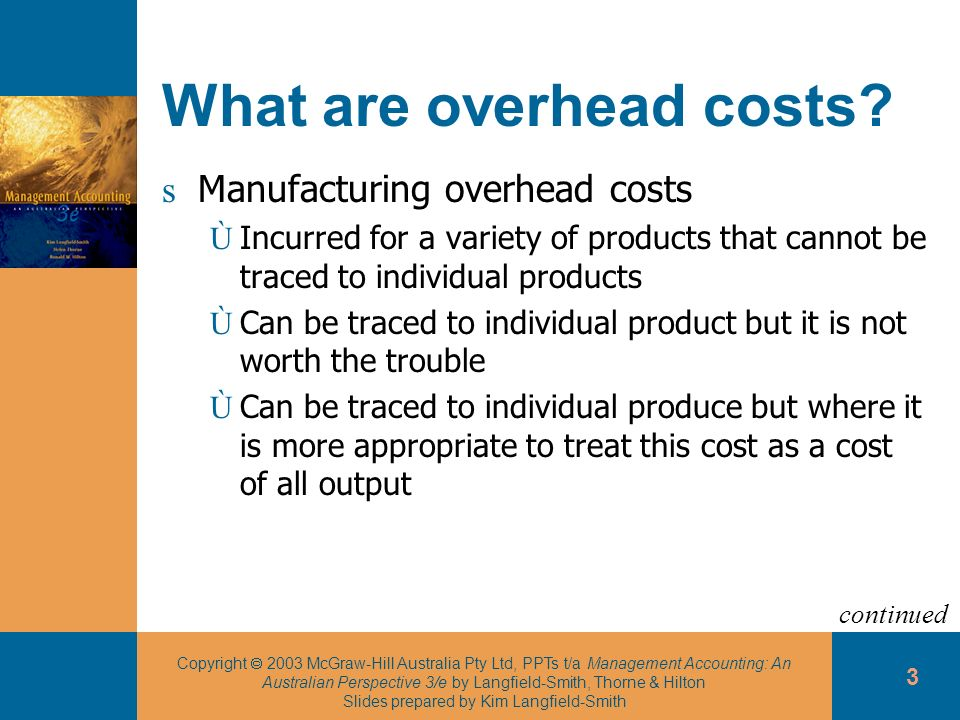 What are overhead costs