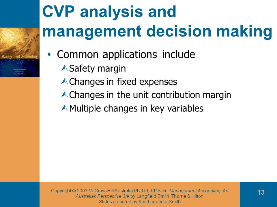 CVP analysis and management decision making