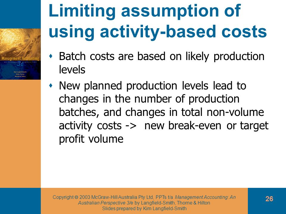 Limiting assumption of using activity-based costs