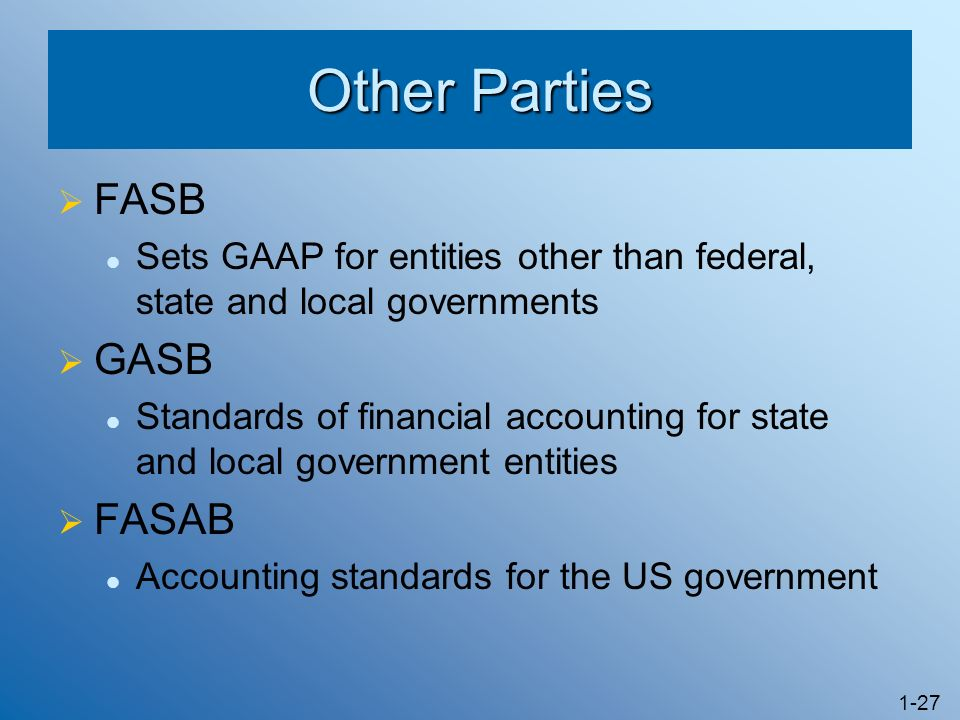 Other Parties FASB GASB FASAB