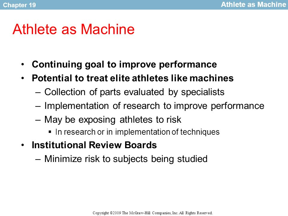 Athlete as Machine Continuing goal to improve performance