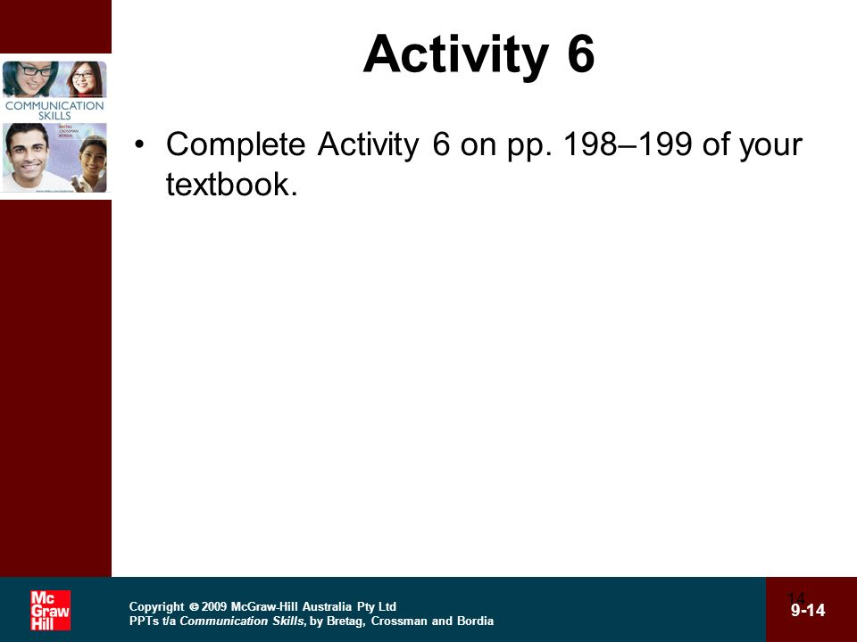 Activity 6 Complete Activity 6 on pp. 198–199 of your textbook.