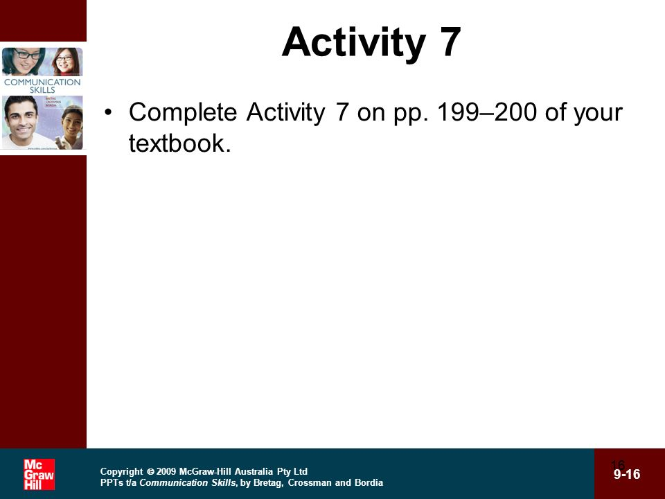 Activity 7 Complete Activity 7 on pp. 199–200 of your textbook.