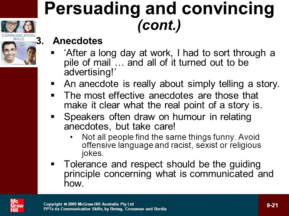 Persuading and convincing (cont.)