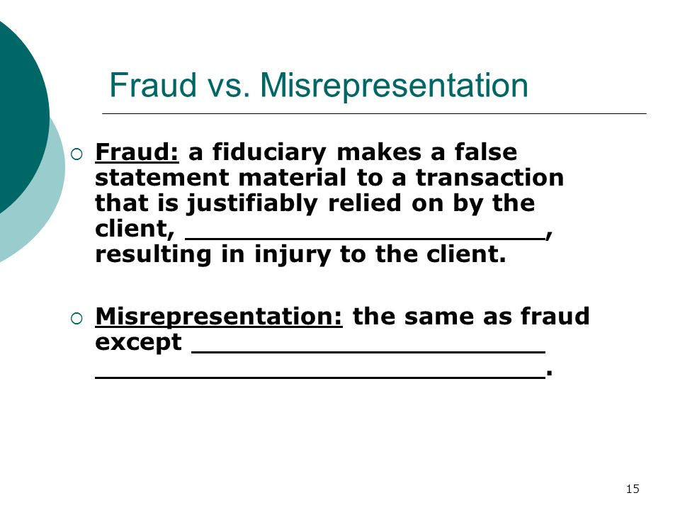 Fraud vs. Misrepresentation