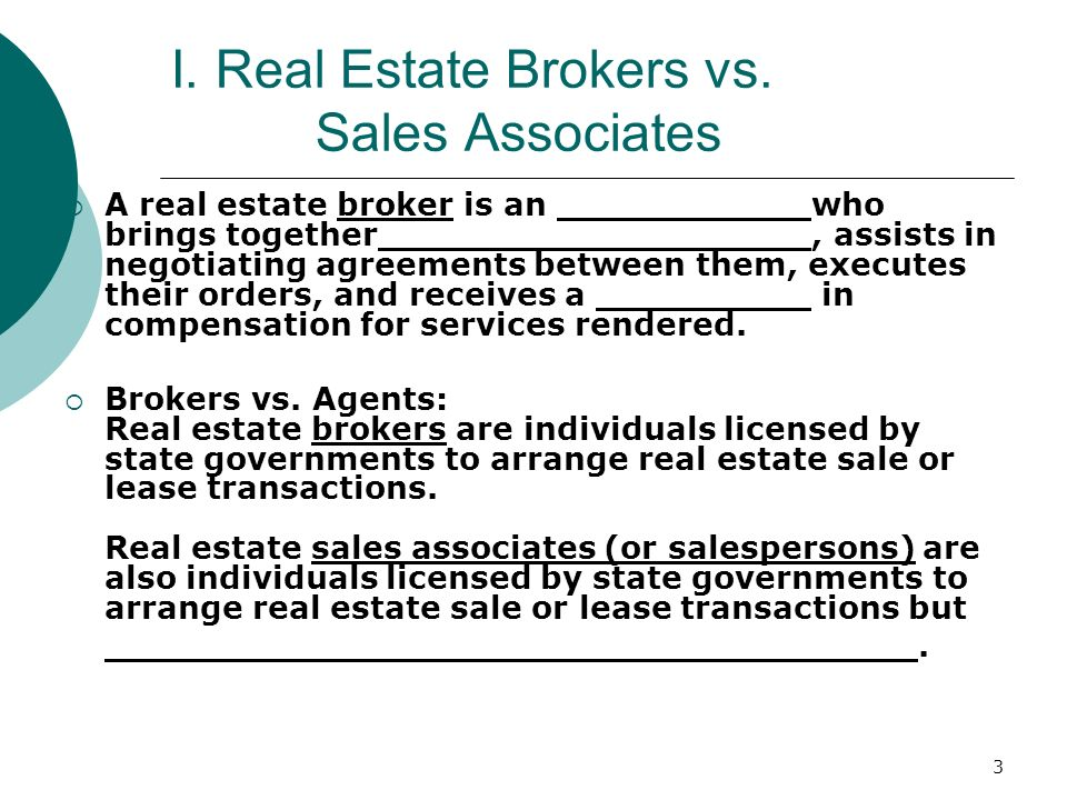 I. Real Estate Brokers vs. Sales Associates