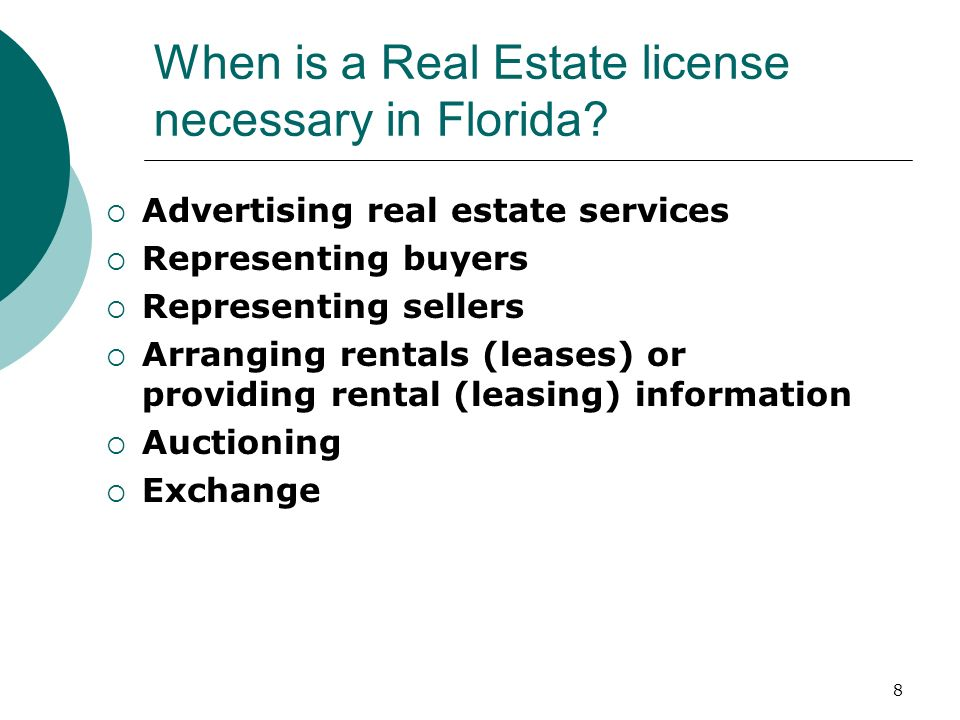 When is a Real Estate license necessary in Florida
