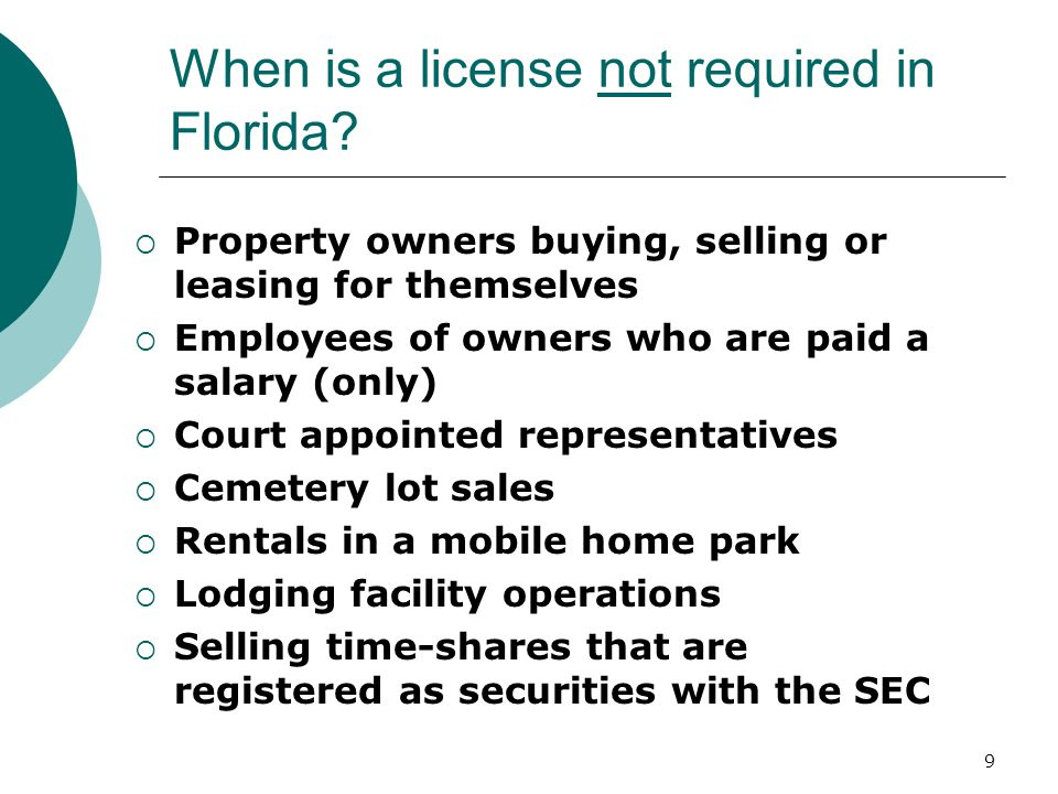 When is a license not required in Florida