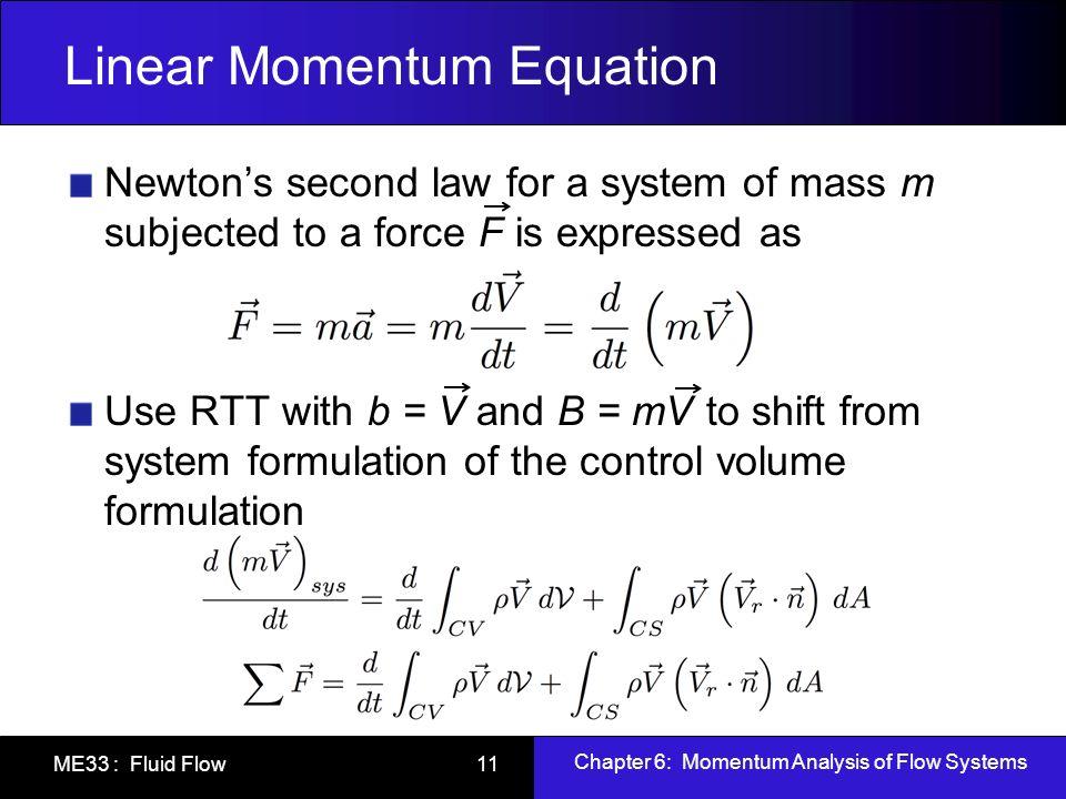 Linear Momentum Equation