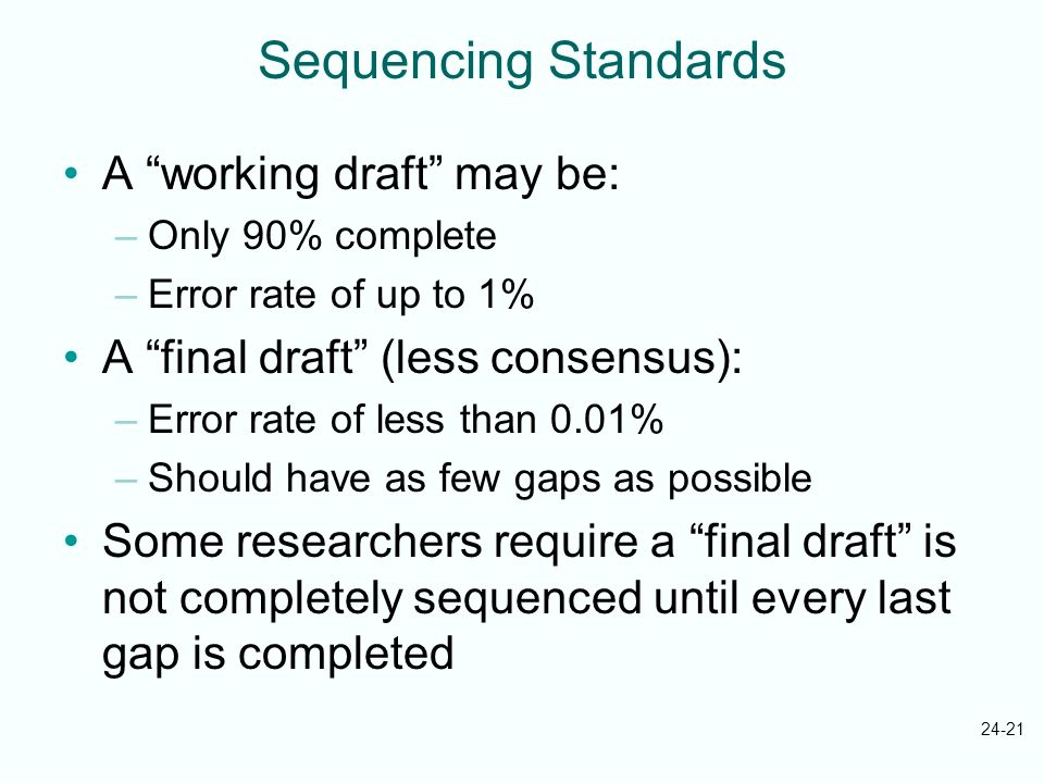 Sequencing Standards A working draft may be: