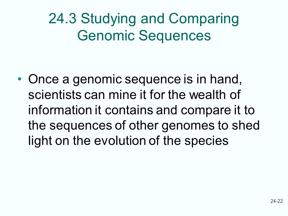24.3 Studying and Comparing Genomic Sequences
