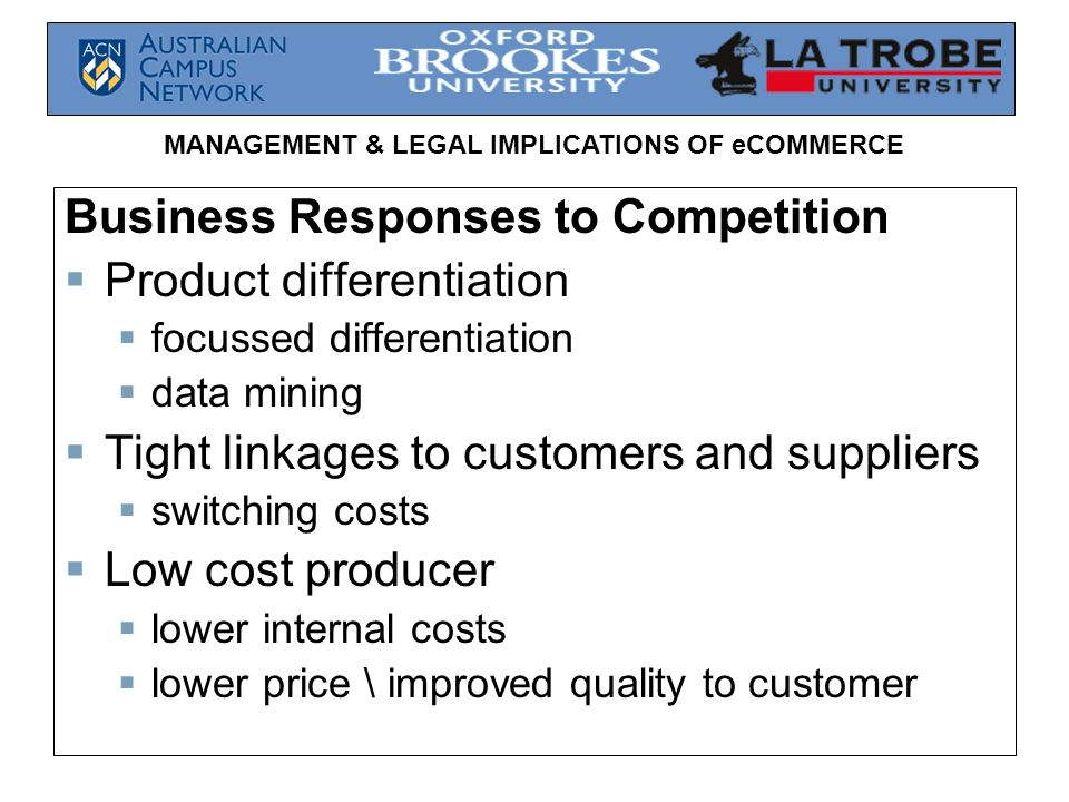 Business Responses to Competition Product differentiation