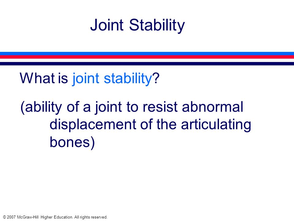 Joint Stability What is joint stability
