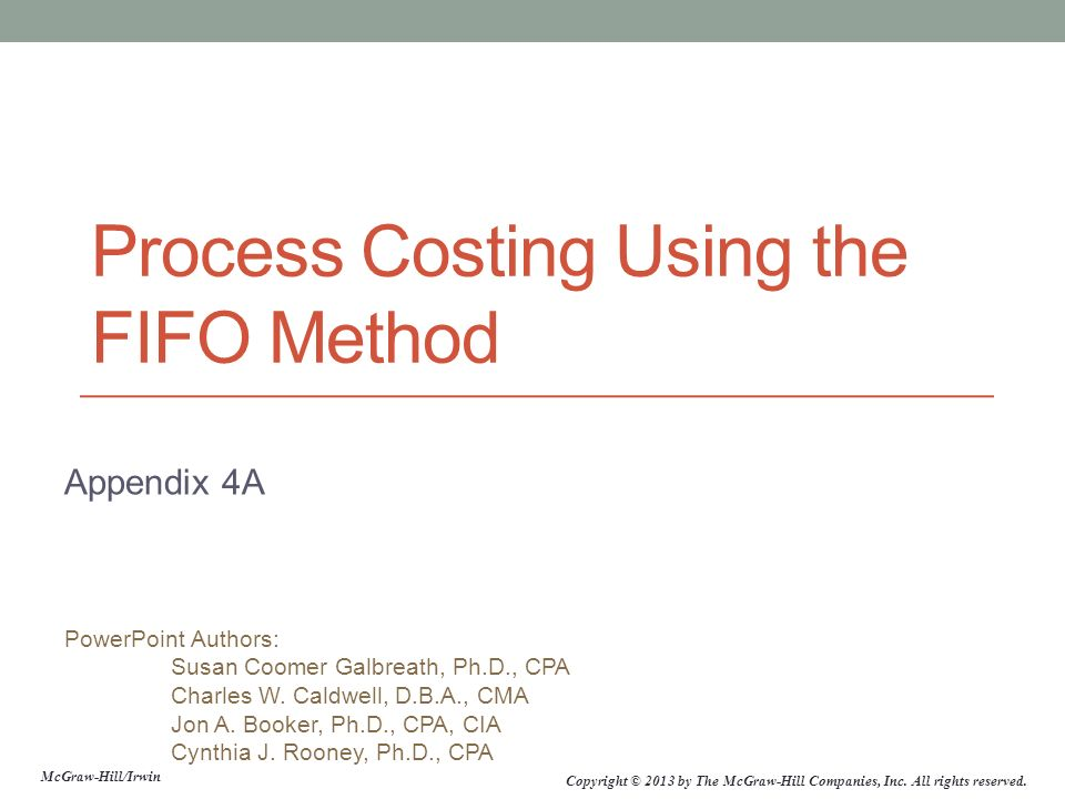 Process Costing Using the FIFO Method