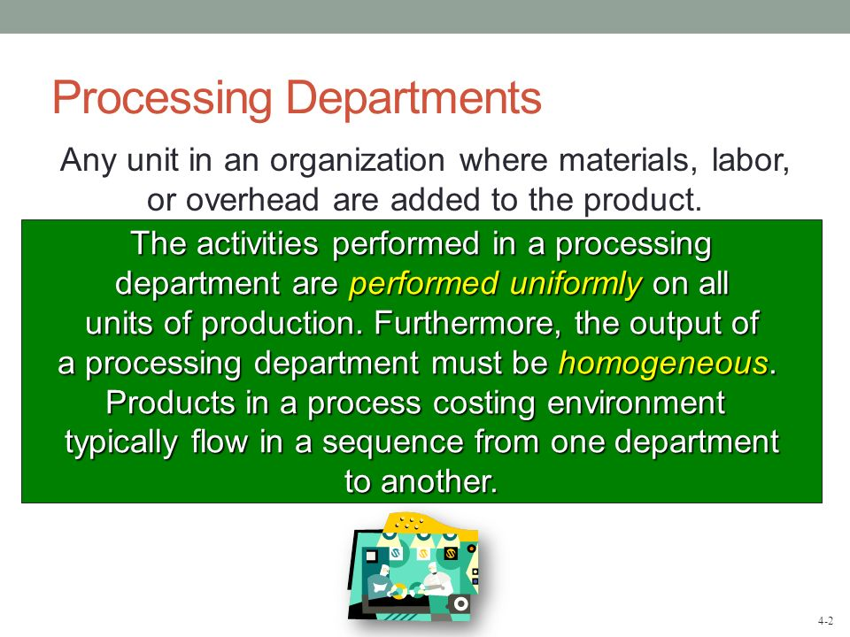 Processing Departments
