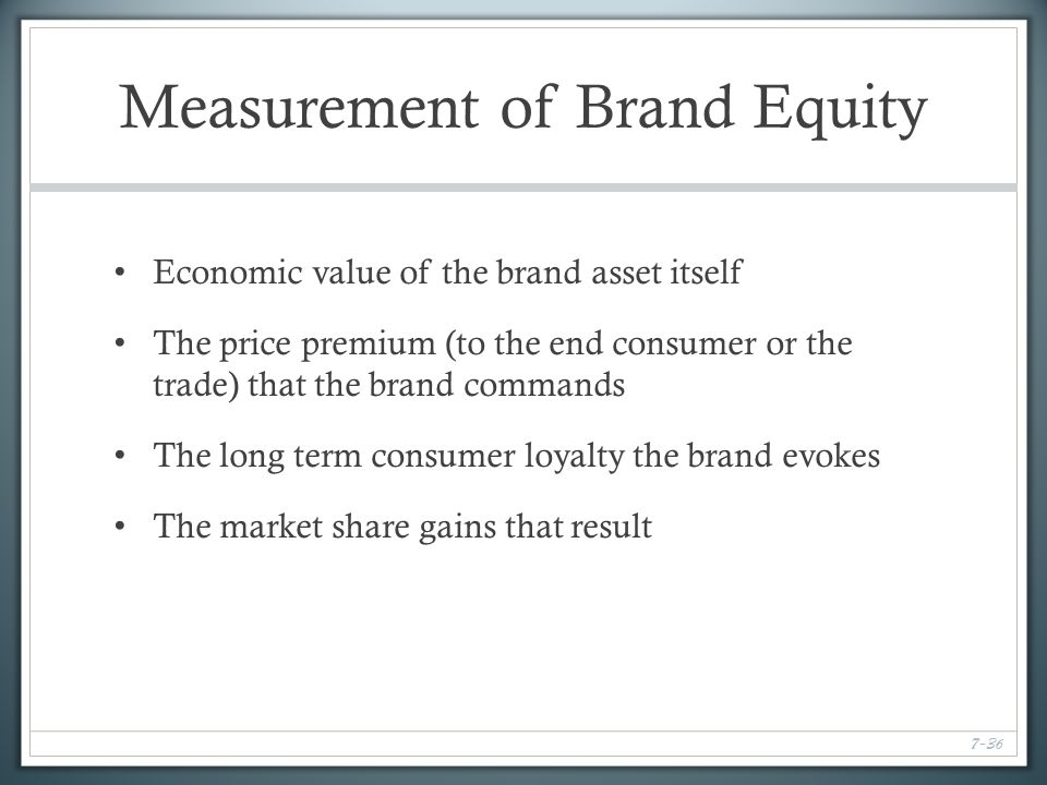 measures of brand equity price cost and consumer based The brand equity measurement literature is classified based on the level at which  the  in particular, the consumer-based perspective (keller 1993)  measures  such as acquisition prices (mahajan, rao and srivastava 1994) and residual.