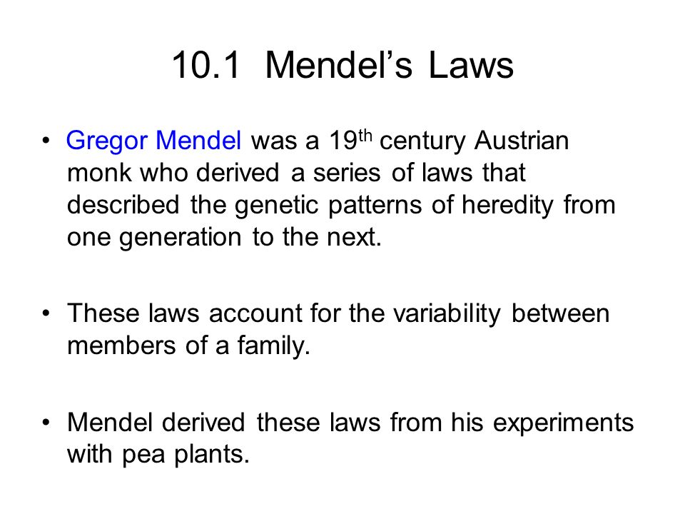 10.1 Mendel's Laws