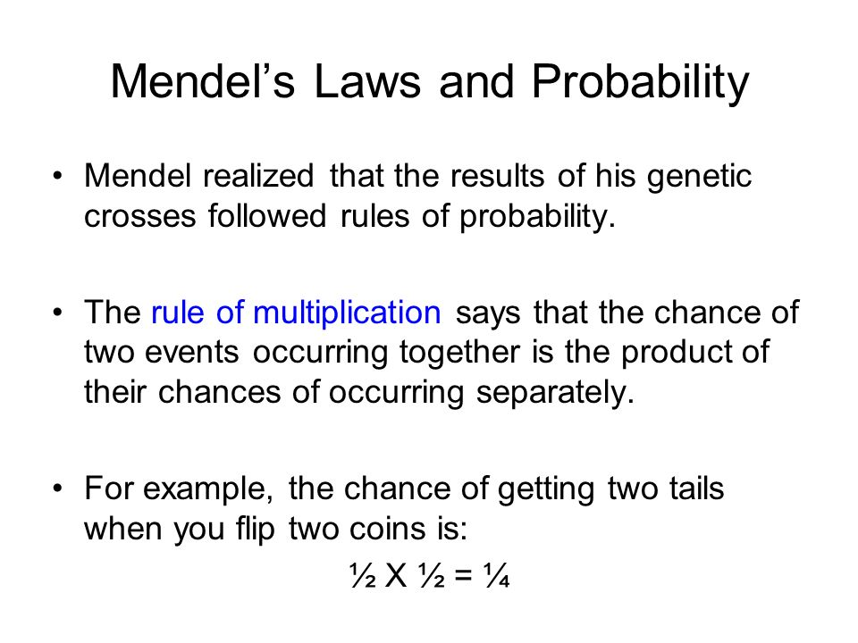 Mendel's Laws and Probability