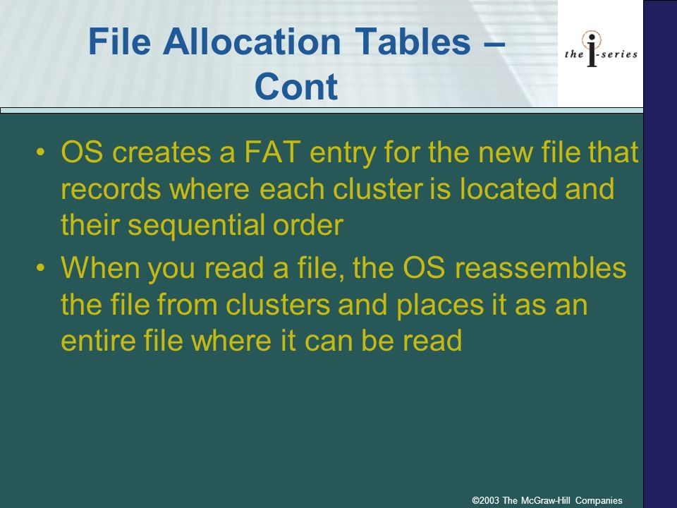 File Allocation Tables – Cont