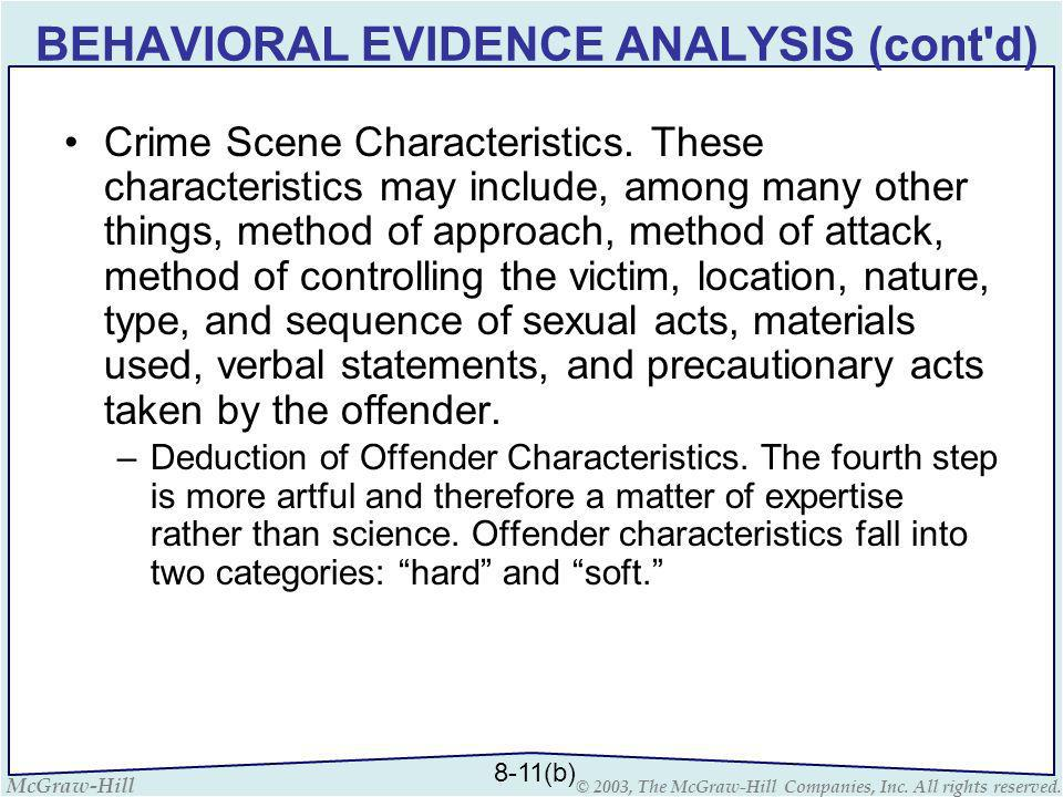 BEHAVIORAL EVIDENCE ANALYSIS (cont d)