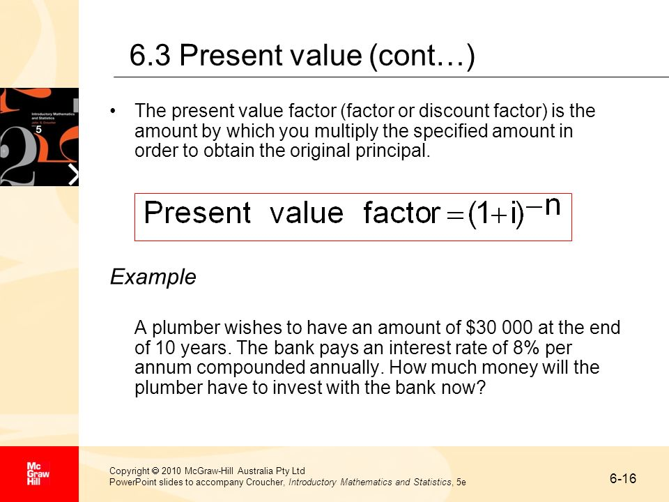 6.3 Present value (cont…) Example